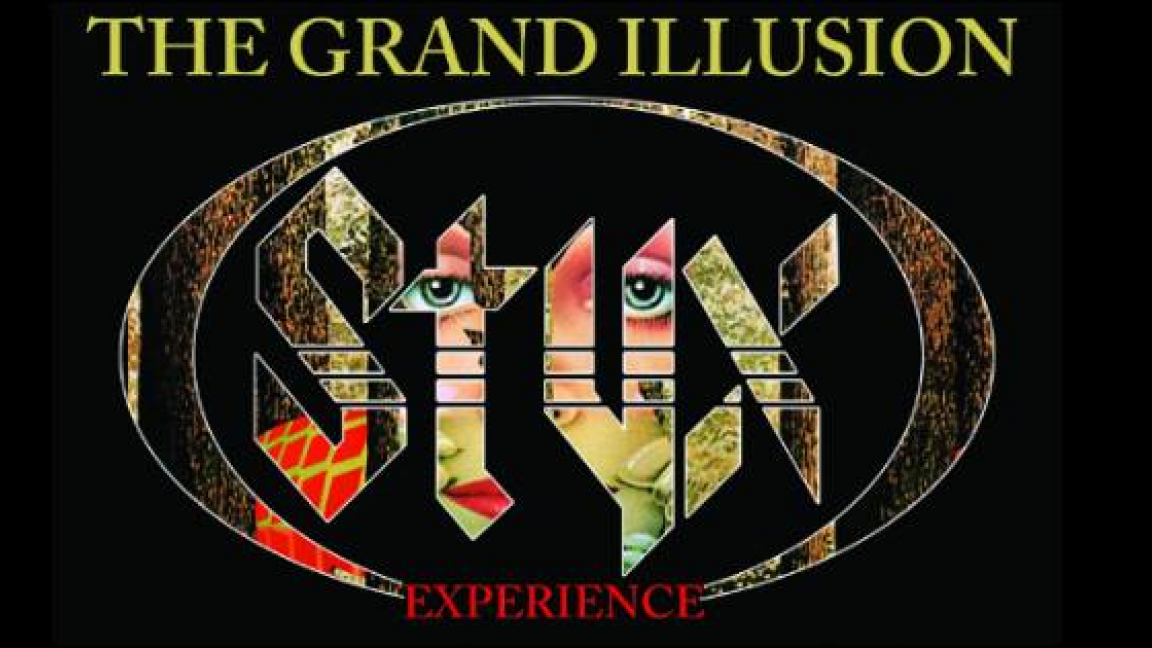THE GRAND ILLUSION// STYX