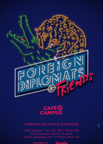 Café Campus 50th anniversary presents Foreign Diplomats – June 1st 2017 – Café Campus, Montreal, QC