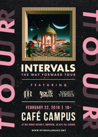 Extensive Enterprise presents Intervals – February 22nd 2018 – Café Campus, Montréal, QC