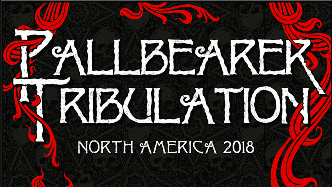 Pallbearer x Tribulation