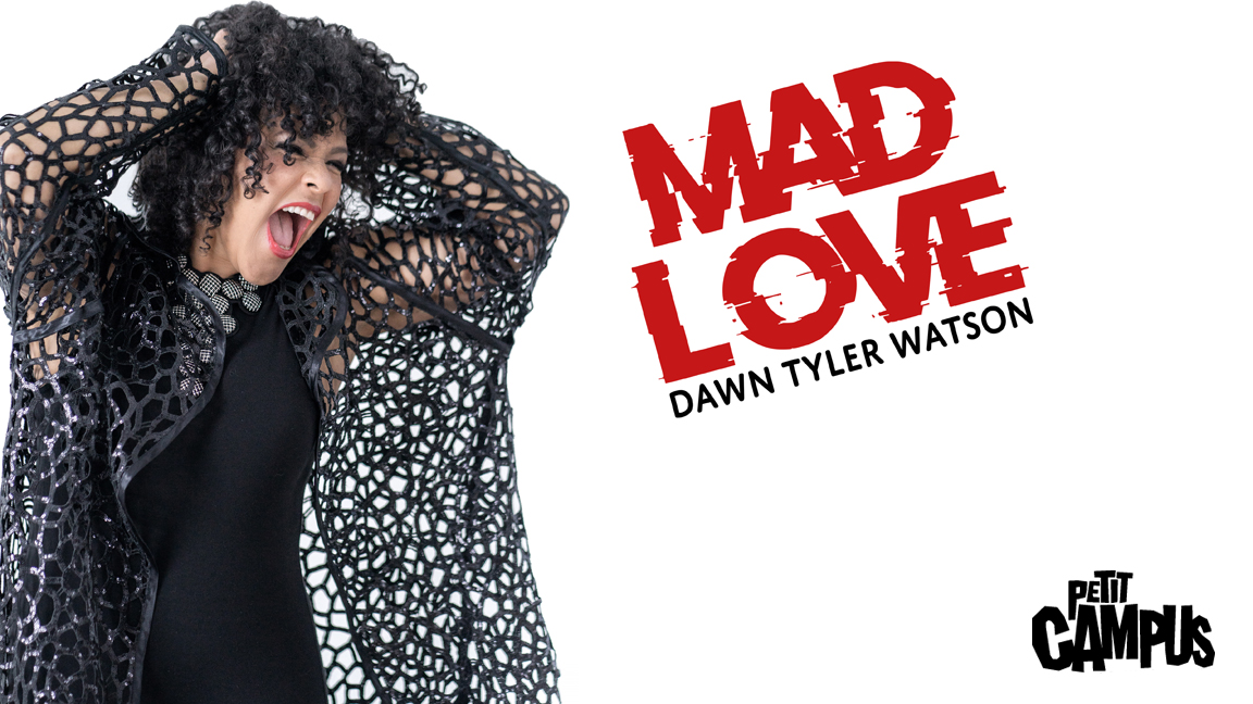 Dawn Tyler Watson | lancement Mad Love