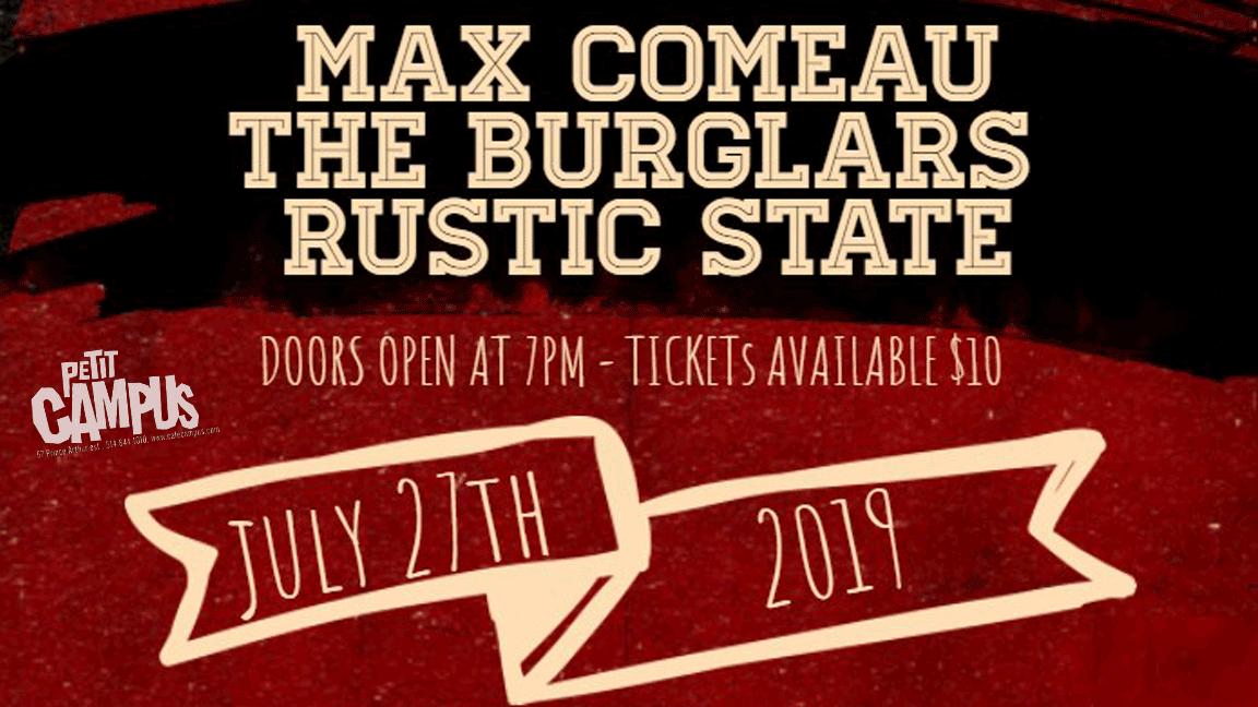 Rustic State + The Burglars + Max Comeau