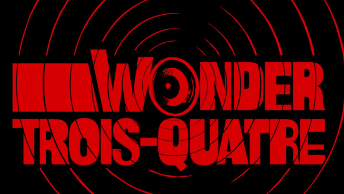 Wonder-Trois-Quatre - 10th anniversary - guests Léane Labrèche-Dor & Étienne Dupuis