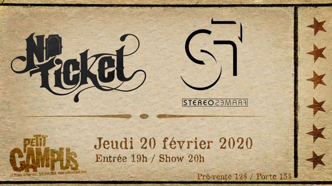 No Ticket + Stereoframes
