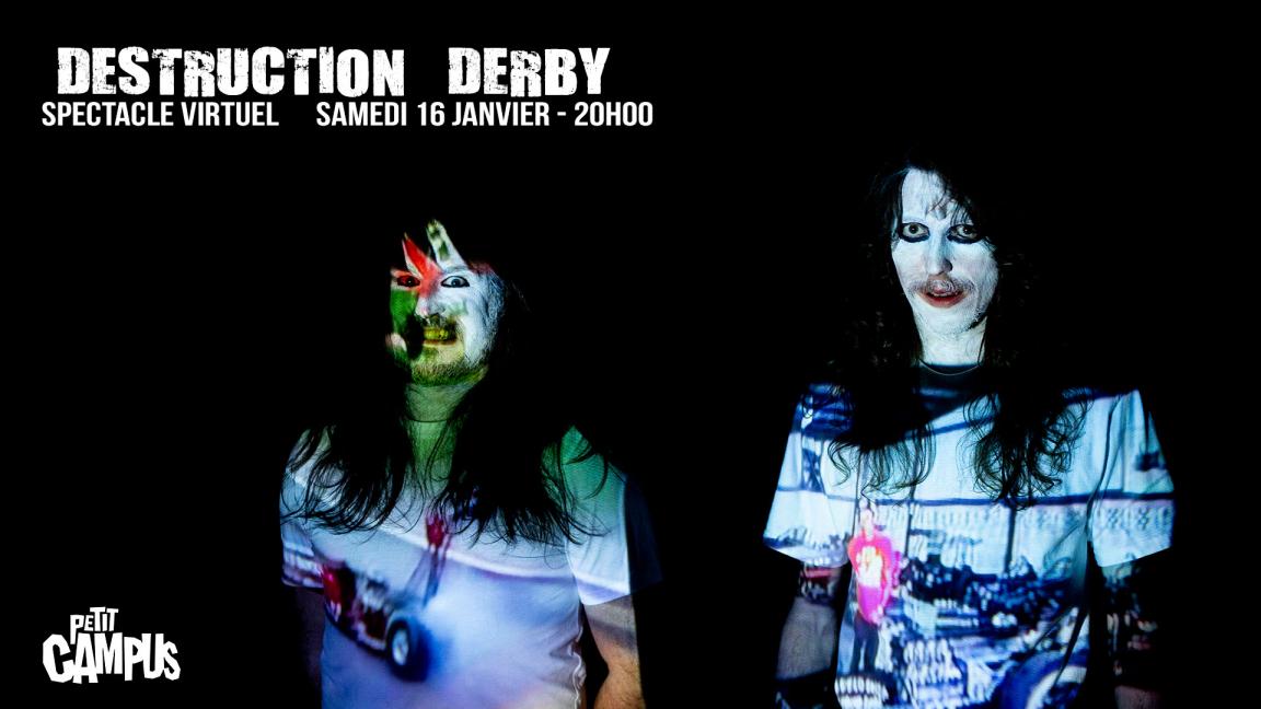 Destruction Derby - livestream concert