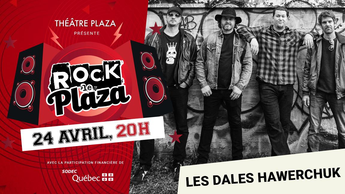 Concert virtuel - Série Rock le Plaza - Les Dales Hawerchuk