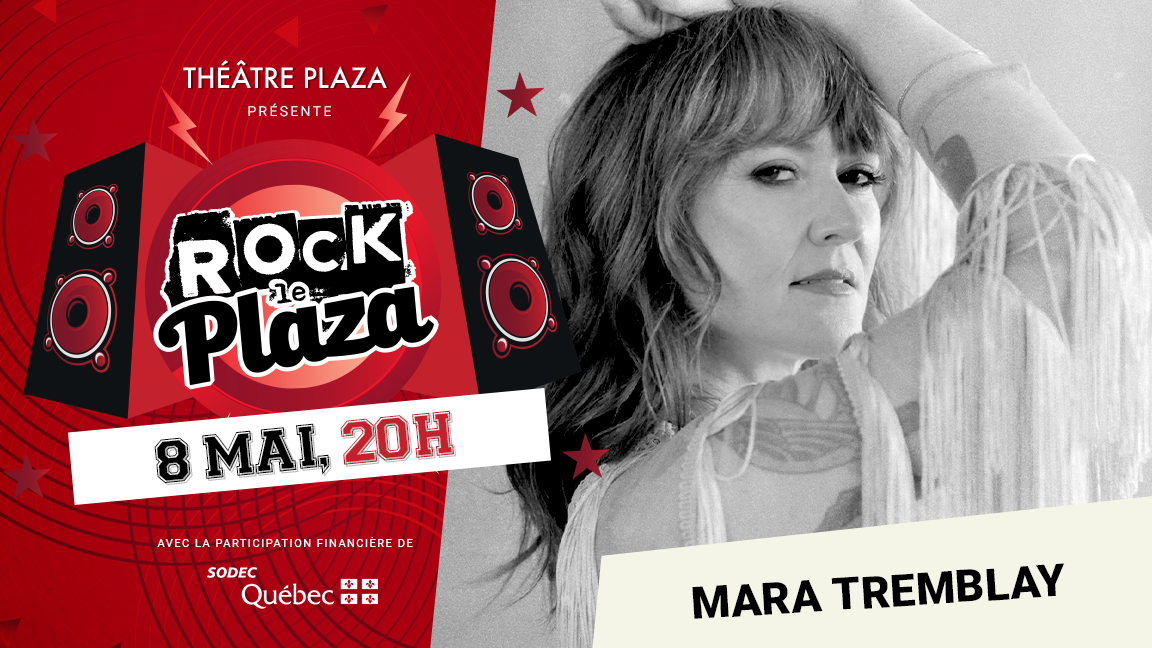 Concert virtuel - Série Rock le Plaza - Mara Tremblay