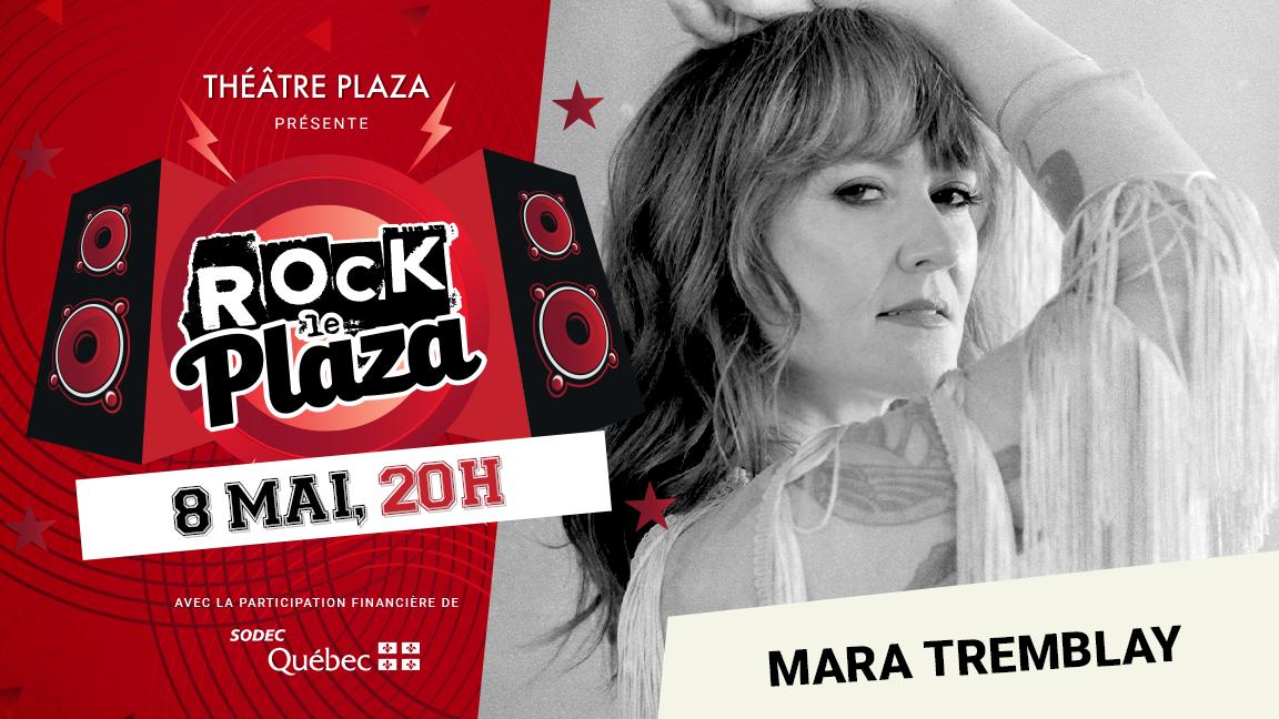 Concert virtuel - Série Rock le Plaza - Mara Tremblay