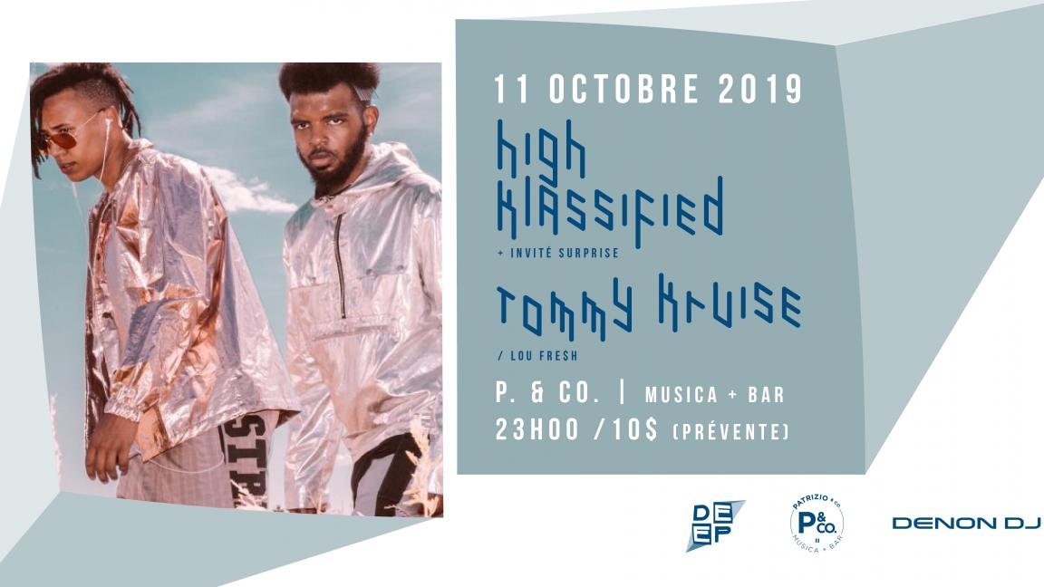 High Klassified + Invite surprise / Tommy Kruise