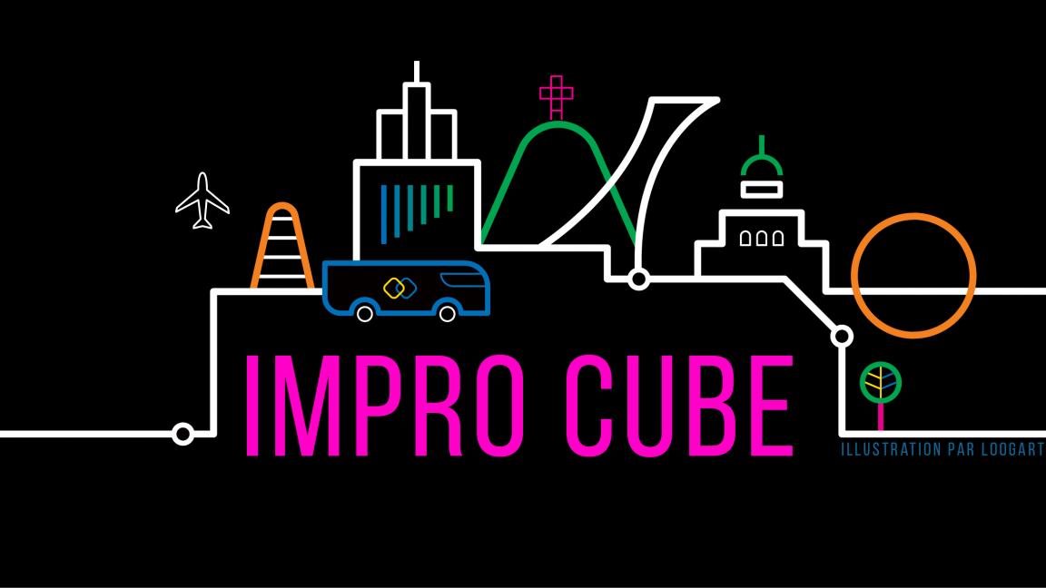 Impro Cube (Fr-Qc-Mtl)