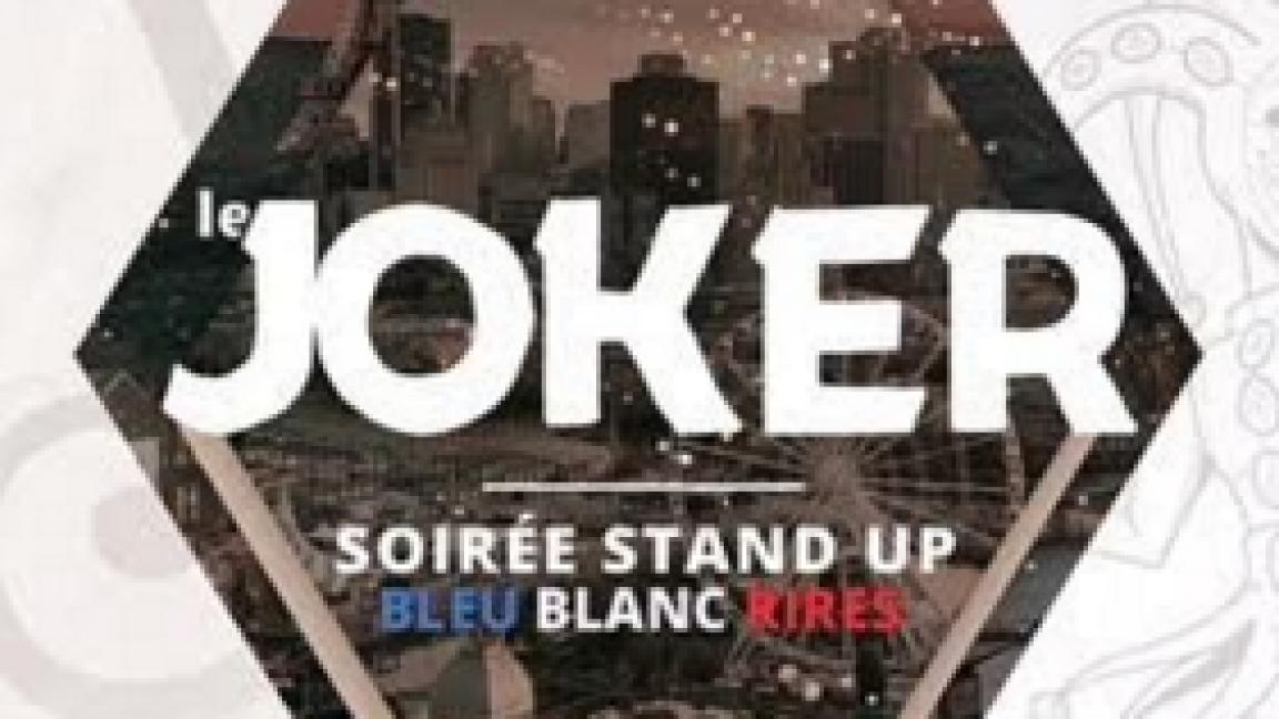 Le Joker - Soirée Stand Up - Bleu/Blanc/Rires