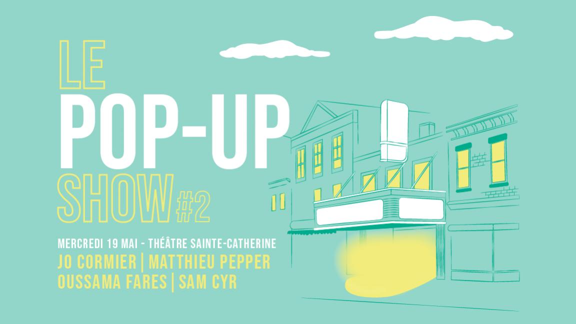 Le Pop-up show #2
