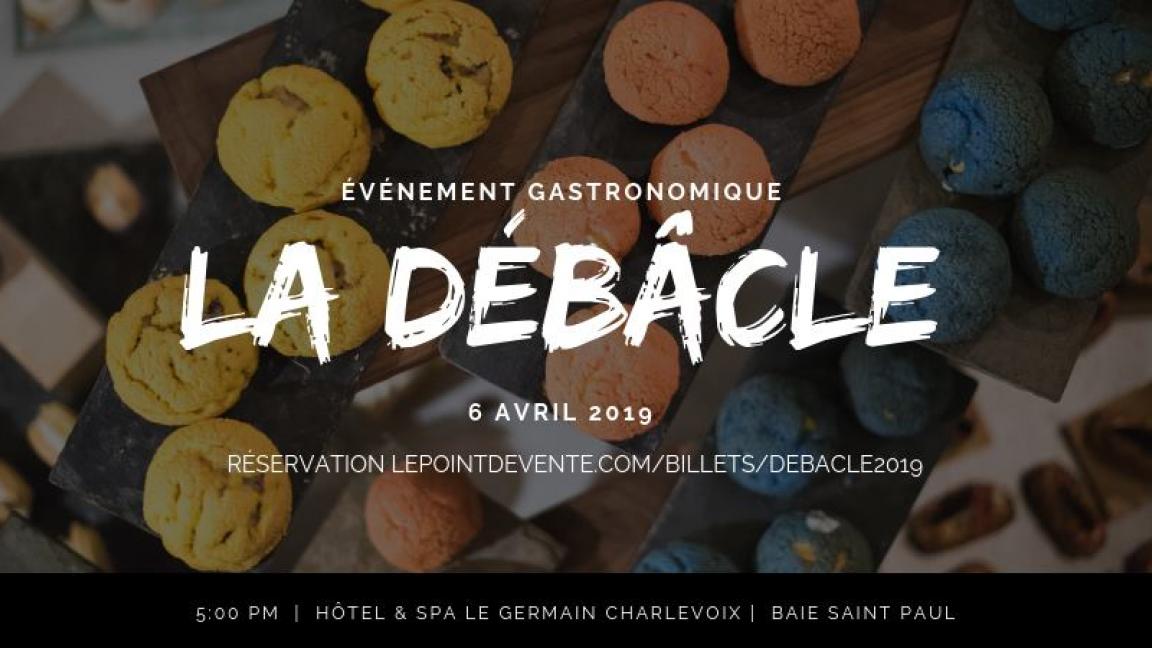 LA DÉBÂCLE - Soirée Gastronomique
