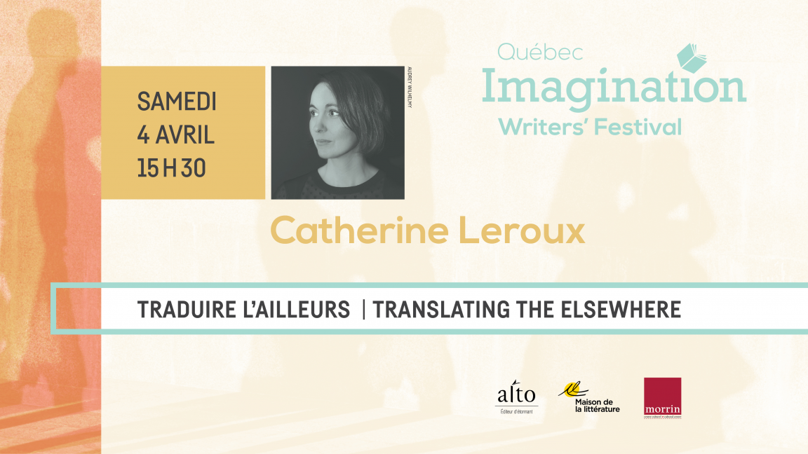 ANNULÉ - Traduire l'ailleurs / Translate the Elsewhere
