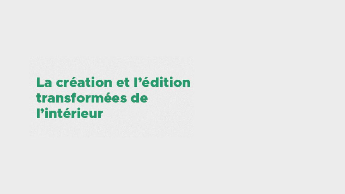 Table ronde - La création et l'édition transformées de l'intérieur