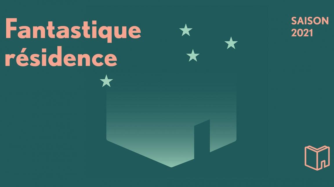 Fantastique résidence - rencontre avec Stéphane Carlier et Maxime Plamondon
