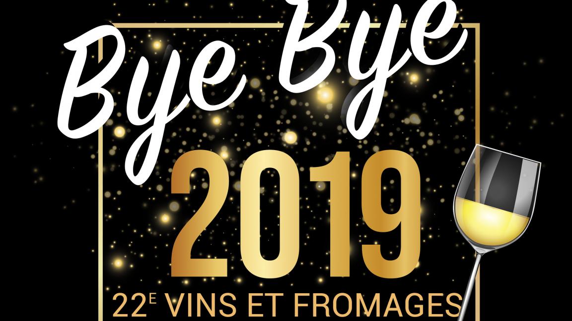 Vins et fromages de la TVC Bye bye 2019