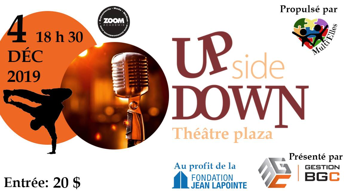 Up Side Down - au profit de la Fondation Jean Lapointe
