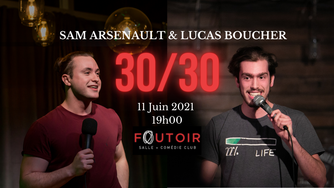 30/30 Sam Arsenault & Lucas Boucher
