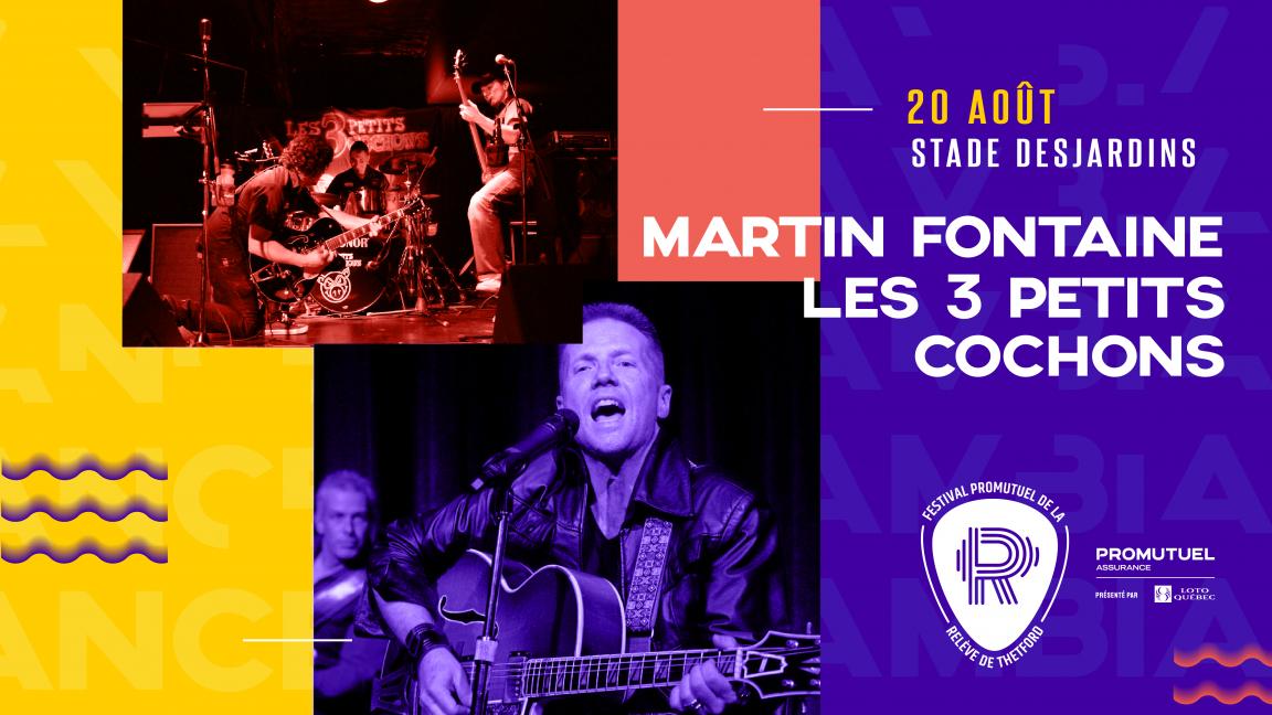 VENDREDI - STADE | Martin Fontaine + Les 3 petits cochons
