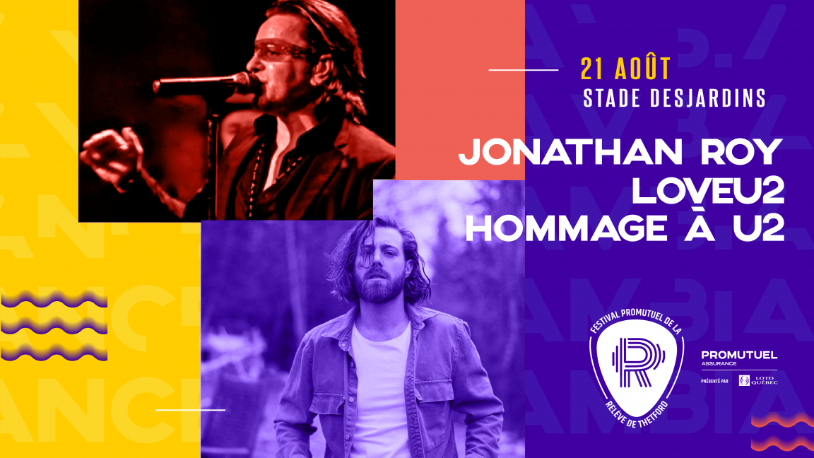 SAMEDI - STADE | Jonathan Roy + Love U2 (Hommage à U2)