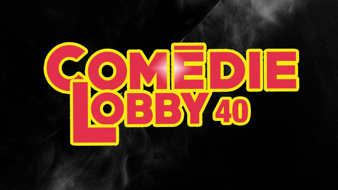 Comédie Lobby 40