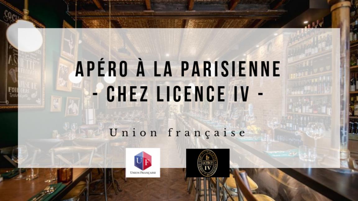 Apéro à la parisienne chez Licence IV