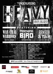 The Underground Ltd. 呈獻 Heavy Unplugged: Wan Chai Warriors, Mockingbird, Bamboo Star – 2017年09月02日 – Morrison Cafe & Bar, Hong Kong