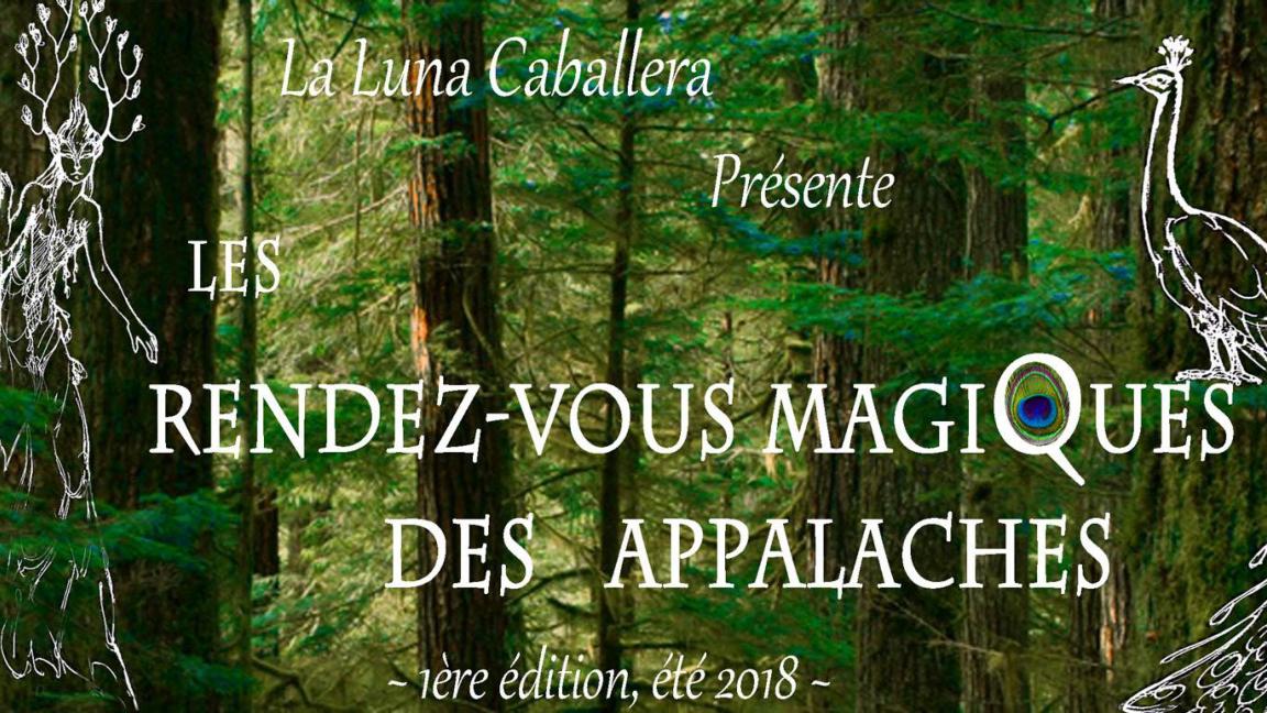 Les Rendez-vous Magiques des Appalaches!