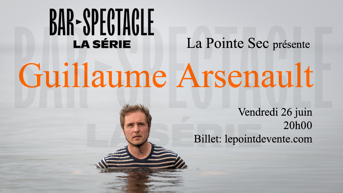 Guillaume Arsenault | La série virtuelle