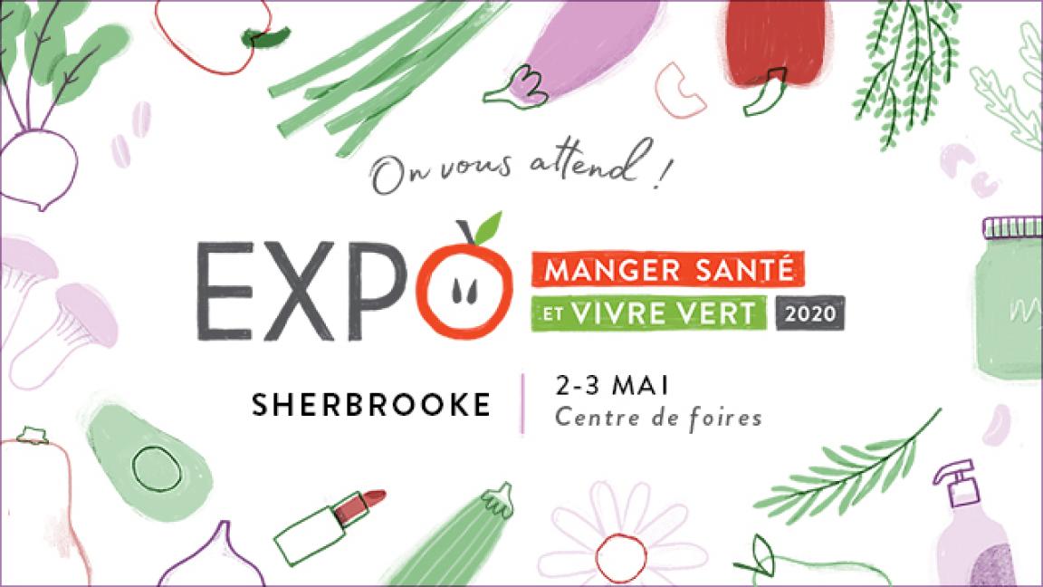Expo Manger Santé et Vivre Vert à Sherbrooke