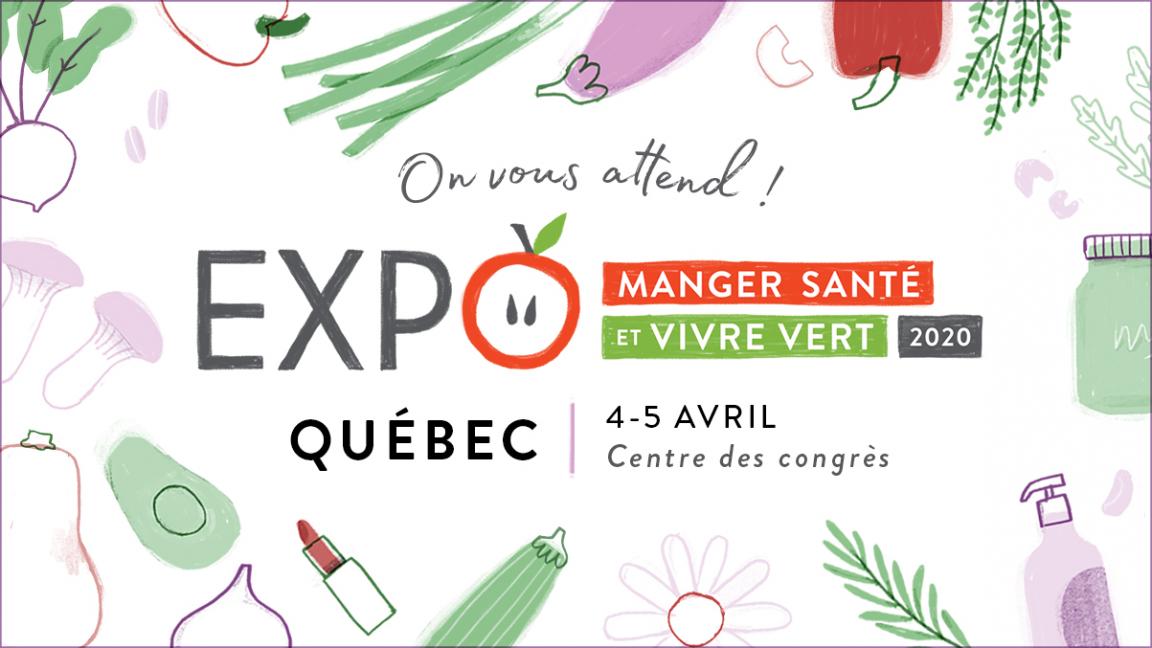 Expo Manger Santé et Vivre Vert Québec 2020