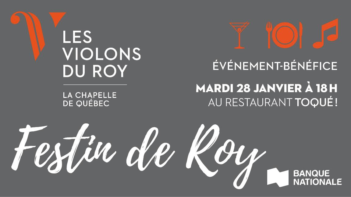 Festin de Roy Montreal January
