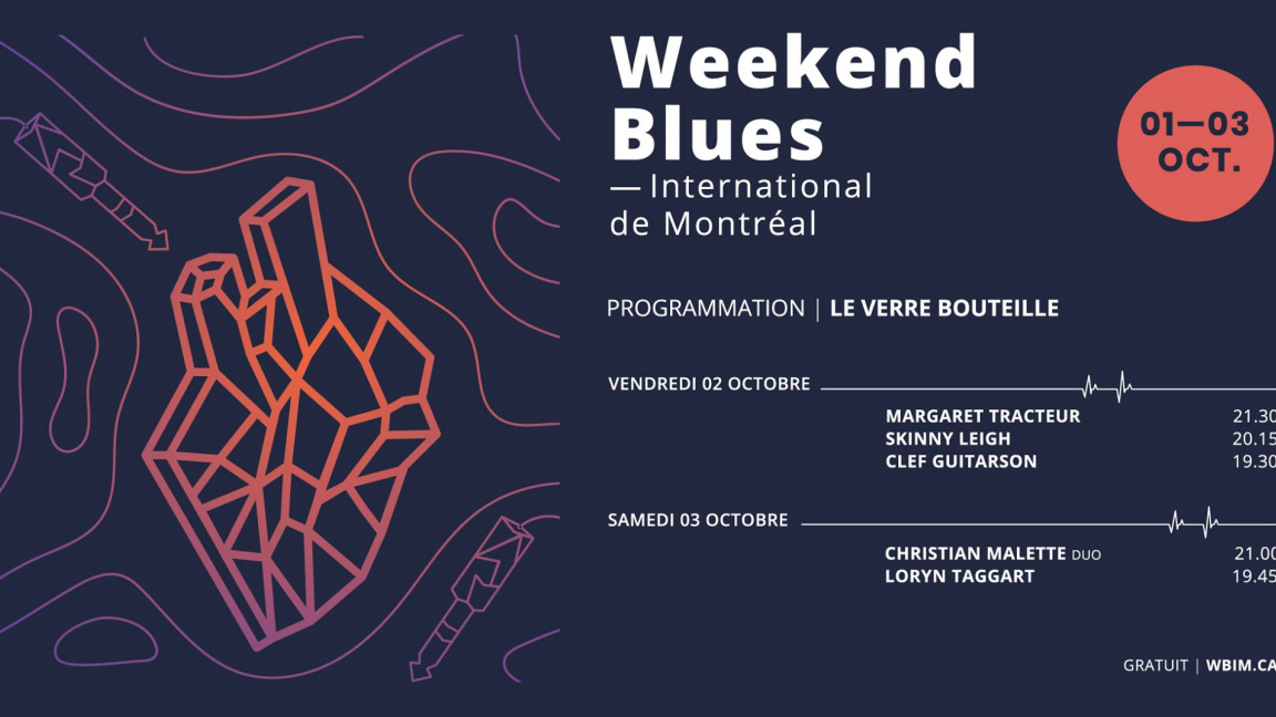 Verre Bouteille & Weekend Blues international de Montréal - Margaret Tracteur - Skinny Leigh - Clef Guitarson