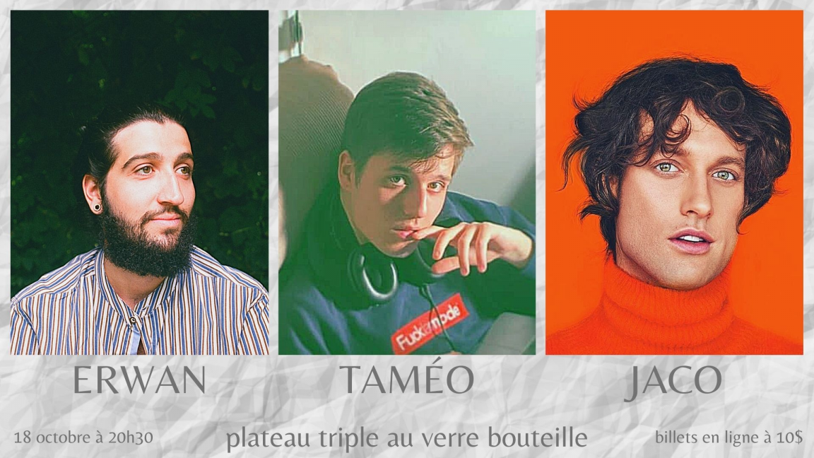 ERWAN/TAMÉO/JACO - plateau triple