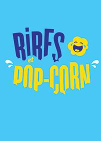 Rires et Pop-Corn - Emmanuel Bilodeau