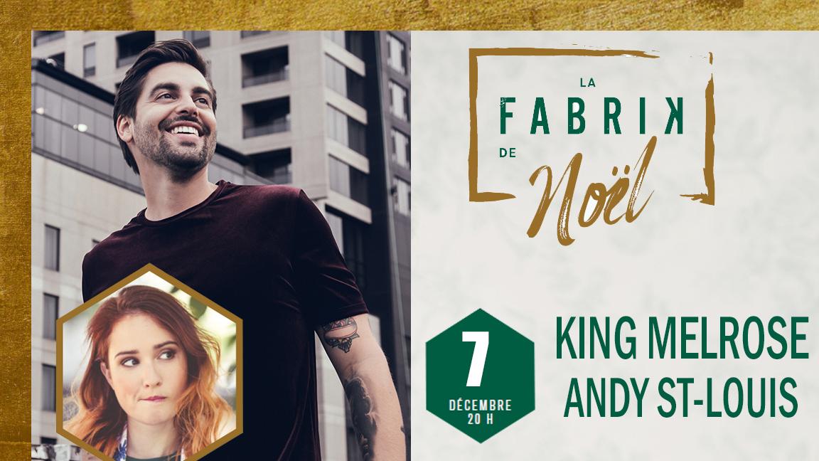 KING MELROSE ET ANDY ST-LOUIS - La Fabrik de Noël