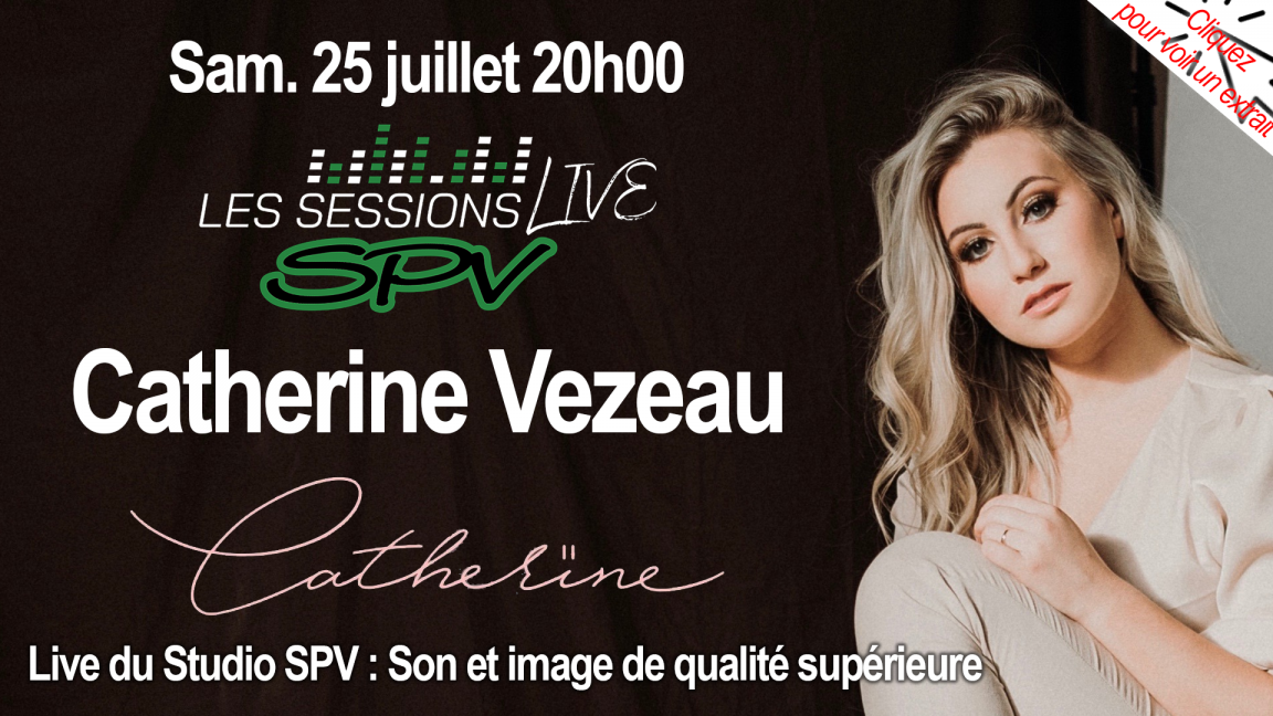 Catherine Vezeau - Les Sessions Live SPV