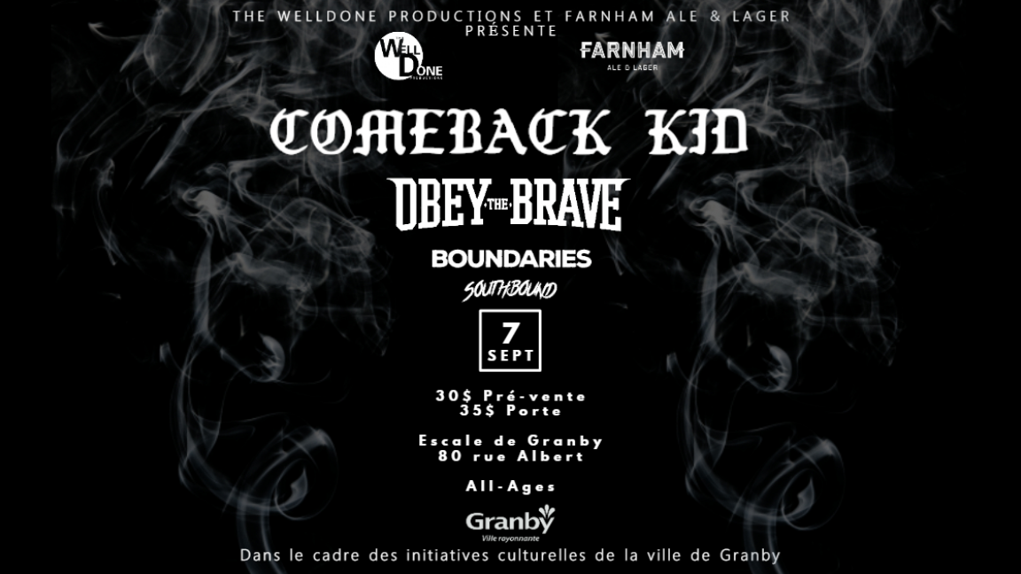 Comeback Kid et Obey the Brave présenté par The WellDone Productions
