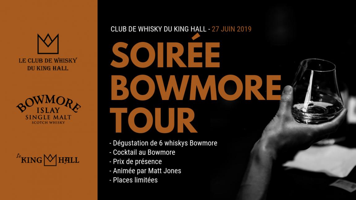 Soirée Bowmore Tour