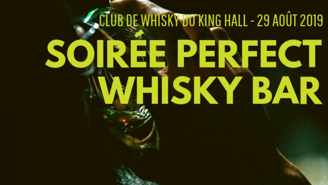 Soirée Perfect Whisky Bar