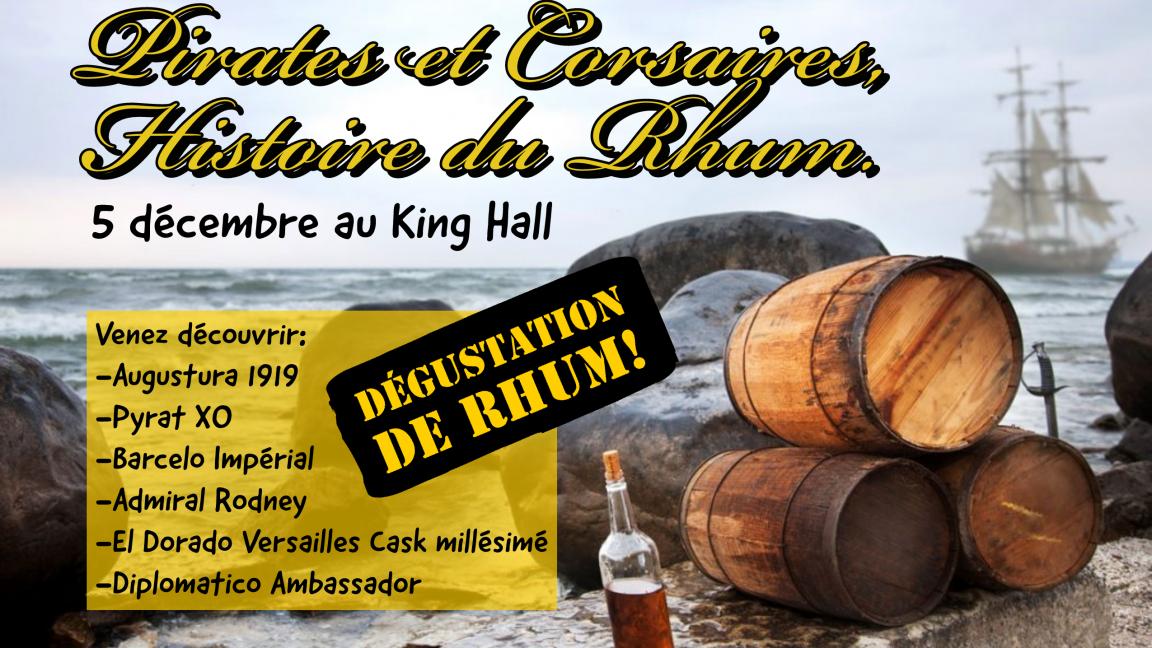 Pirates et Corsaires, histoire de Rhum!