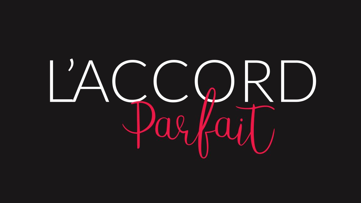L'ACCORD PARFAIT - FÉVRIER