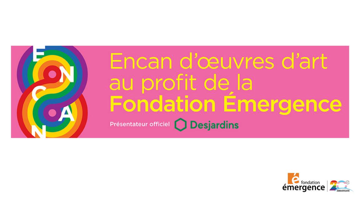 Encan d'oeuvres d'art au profit de la Fondation Émergence