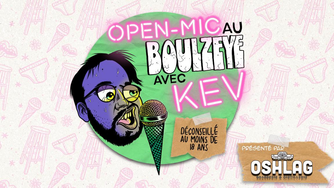 Soirée Open Mic au BoulZeye avec KeV