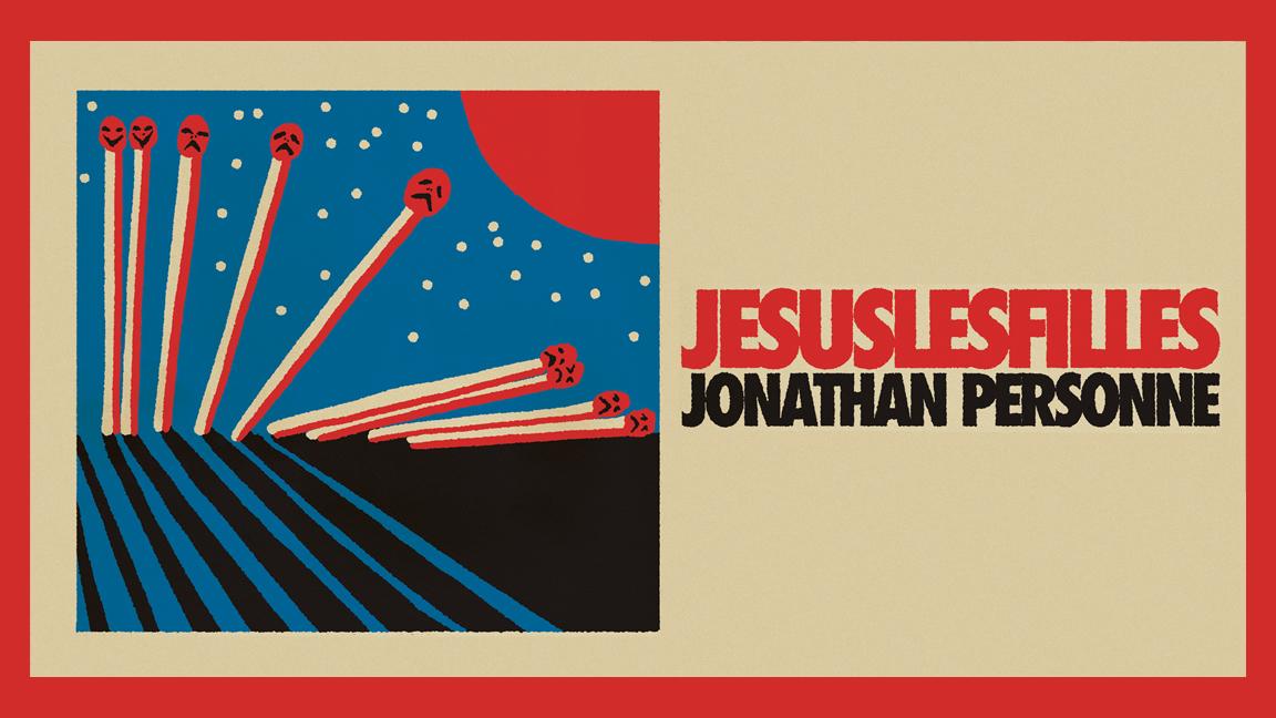 Une soirée avec Jesuslesfilles et Jonathan Personne