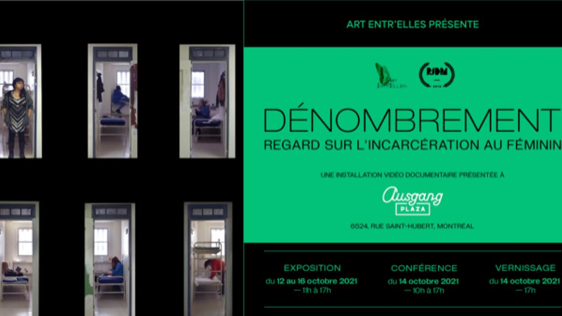 Exposition : Dénombrement, un regard sur l'incarcération au féminin ( installation vidéo documentaire)