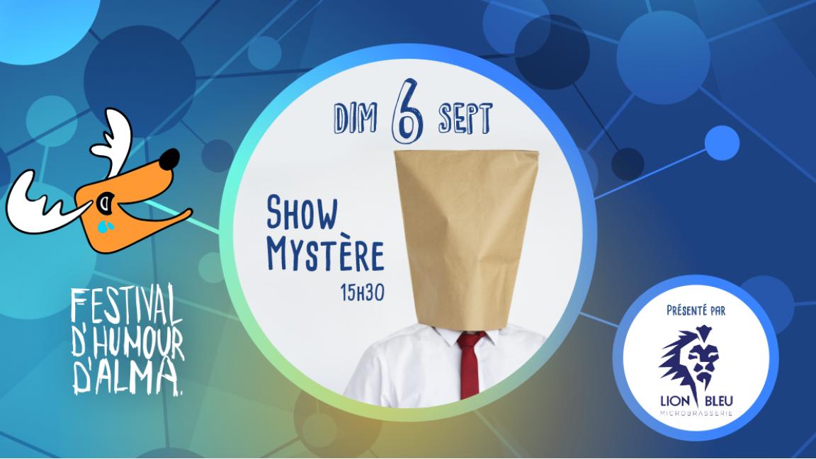 Show mystère