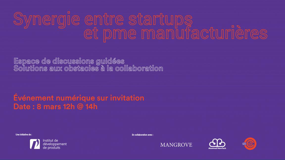Synergie entre startups et PME manufacturières du Québec