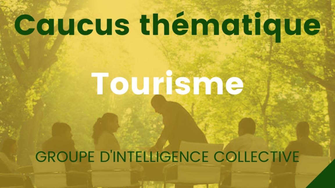 Forces fraîches - Caucus Tourisme N2